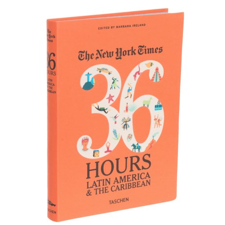 The New York Times 36 Hours: Latin America And The Caribbean, Paperback Book