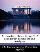 Alternative Short-term No2 Standards: Second Round Analyses