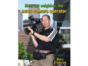 Meet My Neighbor, The News Camera Operator Meet My Neighbor