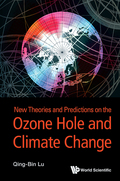 New Theories And Predictions On The Ozone Hole And Climate Change