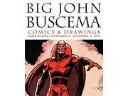 Big John Buscema: Comics & Drawings: Casal Solleric, September 12 - November 17, 2009