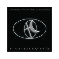 Eycromon - Awake From the Sleepers (Music CD)