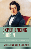 Experiencing Chopin: A Listener's Companion, Christine Lee Gengaro surveys Chopin's position as a composer at a time when the piano stood at the center of musical and social life