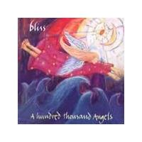 Bliss - A Hundred Thousand Angels (Music CD)
