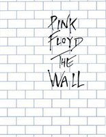 Pink Floyd - The Wall: The Wall