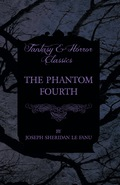 The Phantom Fourth