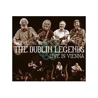 The Dublin Legends - An Evening With The Dublin Legends: Live In Vienna (Music CD)