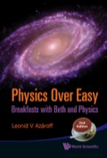 During a sequence of meals, the author relates the principal features of physics in easy-to-understand conversations with his wife Beth