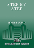 A great American story of an ordinary man who is living an extraordinary life, Step by Step is the inspiring personal account of Bertie Bowman's remarkable rise from farmer's son in the Jim Crow South to hearing coordinator for the Senate Foreign Relations Committee in the U.S