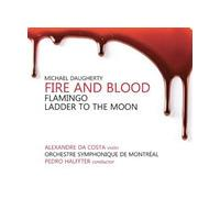 Michael Daugherty: Fire and Blood; Flamingo; Ladder to the Moon (Music CD)