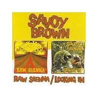 Savoy Brown - Raw Sienna/Looking In (Music CD)