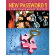 New Password 5 A Reading and Vocabulary Text (without MP3 Audio CD-ROM)