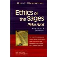 Ethics Of The Sages : Pirke Avot--annotated And Explained