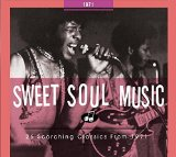 Sweet Soul Music: 26 Scorching Classics From 1971