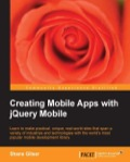 With ample coded examples and screenshots, the book consists of 10 different projects that will help you master jQuery Mobile