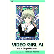 Video Girl Ai, Vol. 1; Preproduction