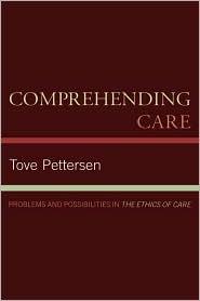 Comprehending Care