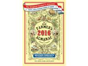 The Old Farmer's Almanac 2016 Old Farmer's Almanac 224 Binding: Paperback Publisher: Houghton Mifflin Harcourt Publish Date: 2015/09/01 Language: ENGLISH Pages: 304 Dimensions: 8.25 x 5.75 x 0.75 Weight: 0.74 ISBN-13: 9781571986740