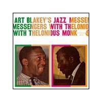Art Blakey And Thelonious Monk - Jazz Messengers (Music CD)