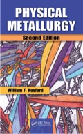 Physical Metallurgy, Second Edition