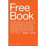 Free Book : I am a fanatic about freedom. and I'm fanatical about coming at you hard in this book. I'm tired of seeing people beaten down by the world's systems