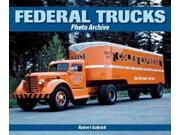 Federal Trucks Photo Archive Photo Archive