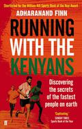 Sunday Times Sports Book of the YearShortlisted for the William Hill Sports Book of the Year AwardWinner - Best New Writer at the British Sports Book AwardsAfter years of watching Kenyan athletes win the world's biggest races, from the Olympics to big city marathons, Runner's World contributor Adharanand Finn set out to discover just what it was that made them so fast - and to see if he could keep up