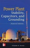 Power Plant Stability Capacitors And Grounding:  Numerical Solutions: Numerical Solutions