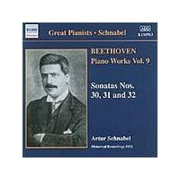 Ludwig Van Beethoven - Piano Works Vol. 9 - Sonatas Nos. 30, 31 And 32 (Schnabel) (Music CD)