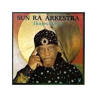 Sun Ra Arkestra - Hours After (Music CD)