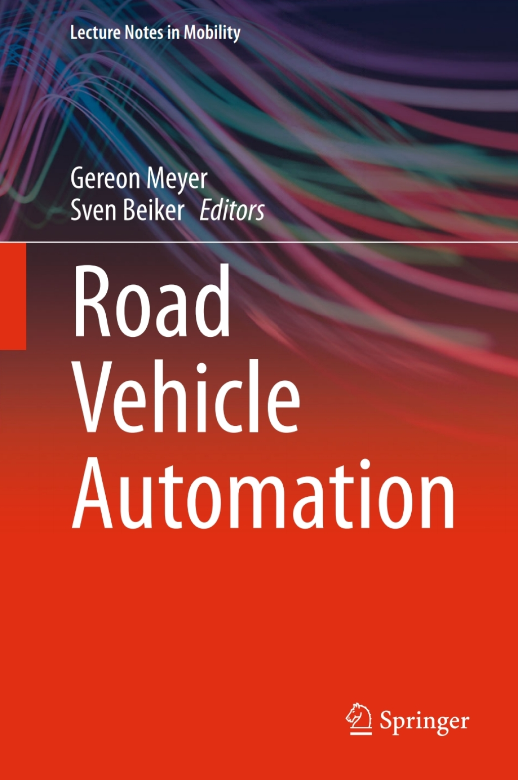 Road Vehicle Automation (ebook)
