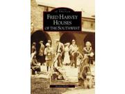 Fred Harvey Houses Of The Southwest Images Of America