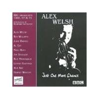 Alex Welsh - Just One More Chance (BBC Broadcasts 1966-1972 - Introduced By Humphrey Lyttelton)