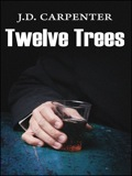 "With the pace, intensity, and beauty of a thoroughbred beginning its stretch run, Twelve Trees is simply mesmerizing."" – M.T"