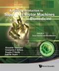 A Gentle Introduction To Support Vector Machines In Biomedicine: Volume 2: Case Studies And Benchmarks