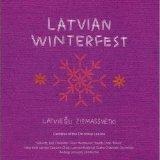 Latvian Winterfest: Cantatas of the Christmas Season