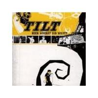 Tilt - Been Where   Did (Music Cd)