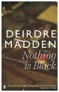 Nothing is Black is a beautifully told story of three women who find themselves in a remote part of Donegal at a defining moment in their lives.Wealthy and successful, Nuala has everything except the peace of mind she so desperately needs