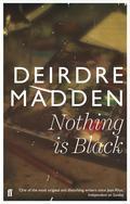 Nothing Is Black