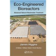 Eco-engineered Bioreactors: Advanced Natural Wastewater Treatment