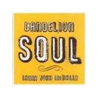 Larry John McNally - Dandelion Soul