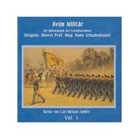 Carl Michael Ziehrer - Beim Militar (Schadenbauer, Gardebataillons)