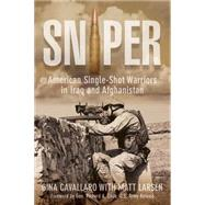 Sniper American Single-Shot Warriors in Iraq and Afghanistan