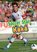 In this biography, readers can follow Real Madrid superstar Kaká through all of thrilling and shocking moments of his life, including an injury that almost left him paralyzed