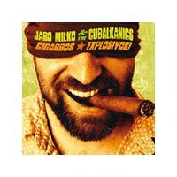 Jaro Milko and the Cubalkanics - Cigarros Explosivos! (Music CD)