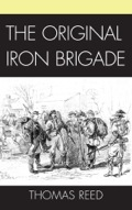Alan Nolan's 1961 Iron Brigade, the classic study of Brigadier General John Gibbon's Black Hat Brigade composed of the 19th Indiana, the 2nd, 6th, and 7th Wisconsin and the 24th Michigan, drew public attention to the superior unit during the Civil War Centennial