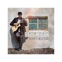 Raul Midón - Don't Hesitate (Music CD)