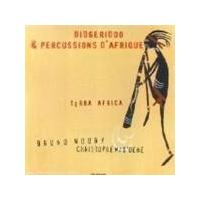Terra Africa - Didgeridoo And Percussions D'Afrique
