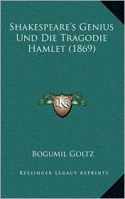 Shakespeare's Genius Und Die Tragodie Hamlet (1869)