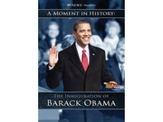A Moment in History: Inauguration of Barack Obama